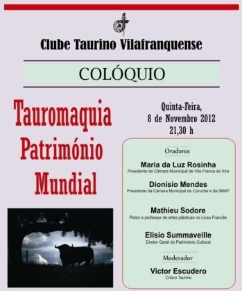 "Clube Taurino Vilafranquense promove colóquio intitulado a ""Tauromaquia Património Mundial"""