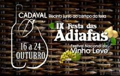 """IX Certame """"Festa das Adiafas e Festival Nacional do Vinho Leve"""" no Cadaval"""