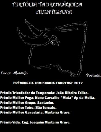 Tertúlia Tauromáquica Alentejana divulga triunfadores da temporada 2012