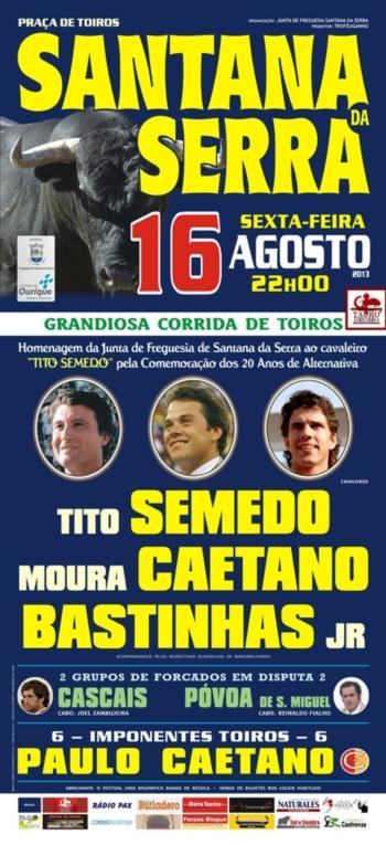 Corrida em Santana da Serra, dia 16 de Agosto
