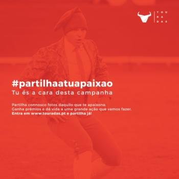 A marca Touradas lança a campanha #partilhaatuapaixao